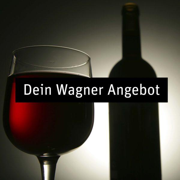 Dein Wagner Angebot